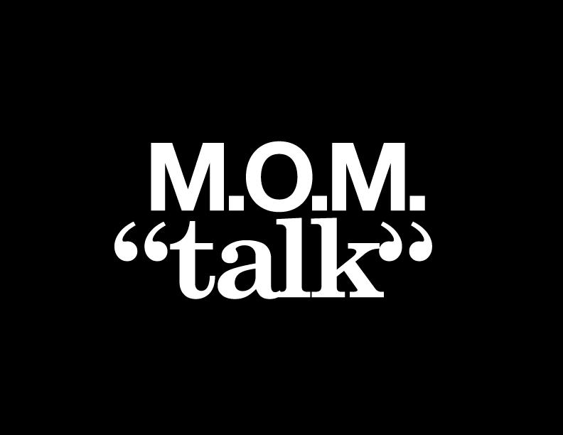 #MomTalk N°1